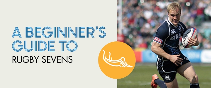 A Beginner's Guide to Rugby Sevens